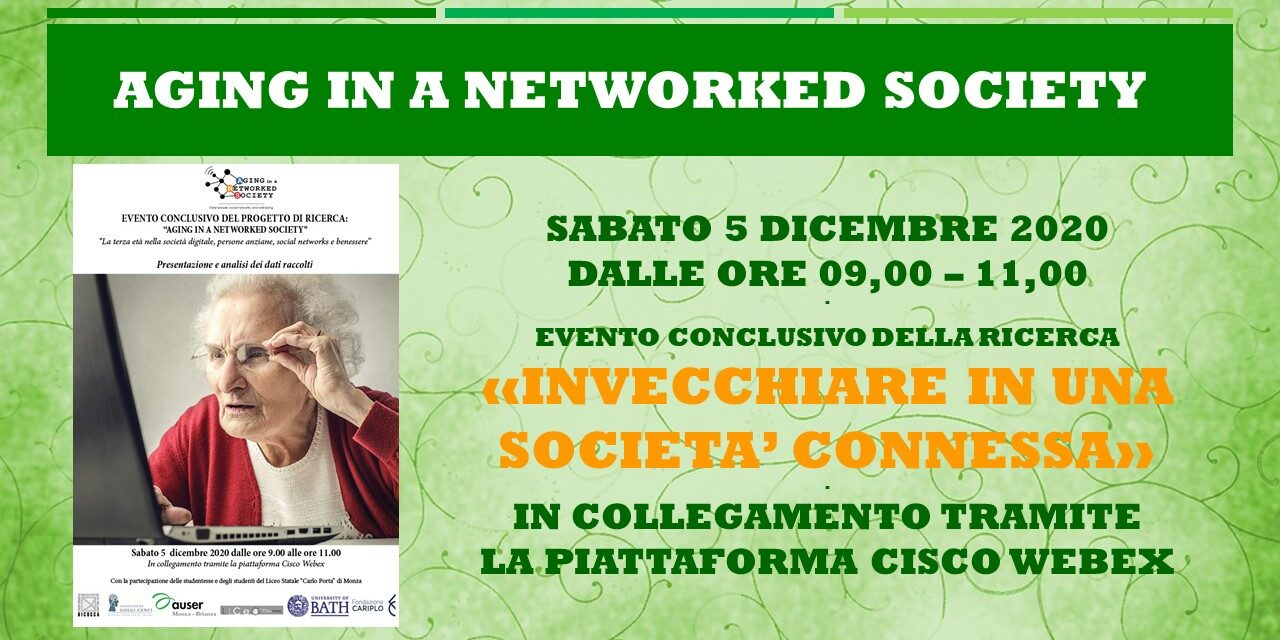 CONCLUSIONI DEL CONVEGNO: AGING IN A NETWORKED SOCETY